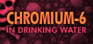 Chromium-6 in Drinking Water